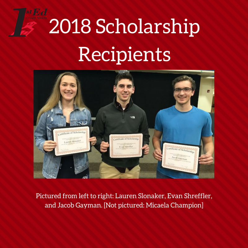 2018 Scholarship Recipients: Pictured l - r: Lauren Slonaker, Evan Shreffler and Jacob Gayman. Not Picurred: Micaela Champion
