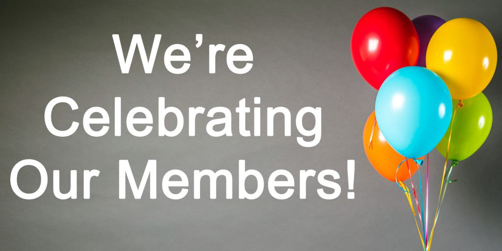 We're celebrating our members!