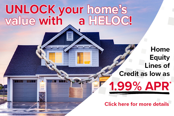 Unlock your home's value with a HELOC - Home Equity Lines of Credit as low as 1.99% APR - Click here for more details